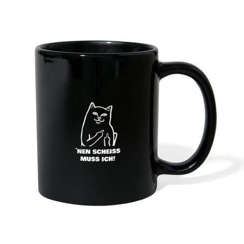 Nen Scheiss muss ich! Katze lustiger Spruch - Tasse einfarbig