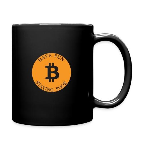 Bitcoin or Have Fun Staying Poor - Mok uni