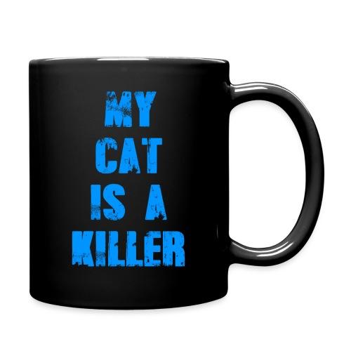 My Cat is a Killer - Tasse einfarbig