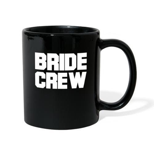 Braut Crew Junggesellinnenabschied - Tasse einfarbig