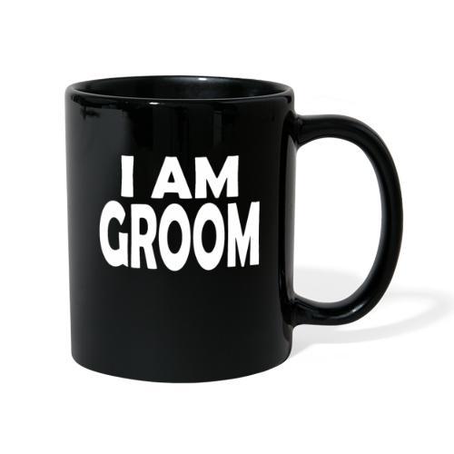 Ich bin Bräutigam Junggesellenabschied - Tasse einfarbig