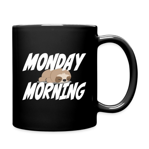 Montag Morgen Müdigkeit Wochenende ist vorbei - Tasse einfarbig