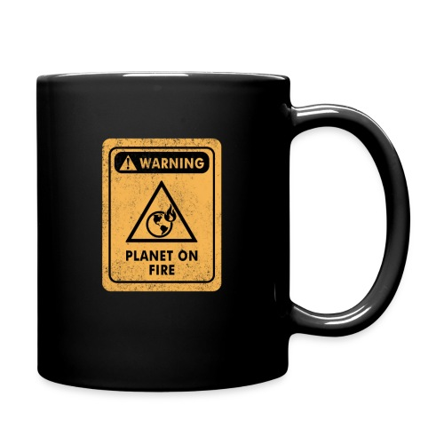 Warning Distressed Sign The Planet Is On Fire - Ensfarvet krus