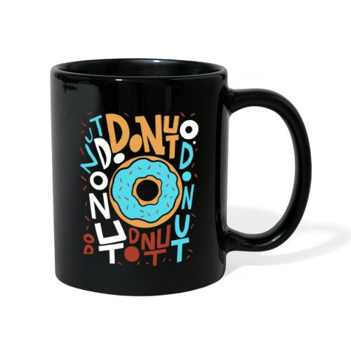 LETTERING DONUT ALL OVER THE PLACE - Tasse einfarbig