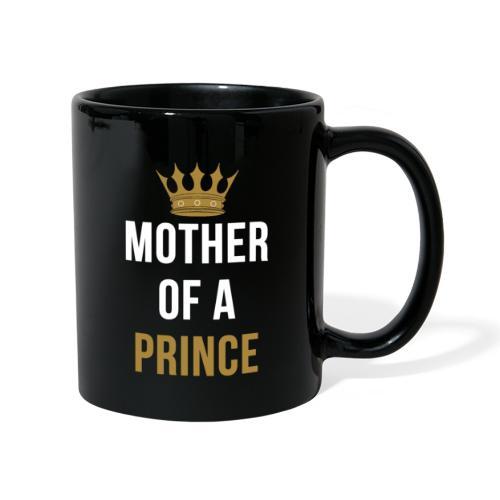 Mother of a Prince Mutter Sohn Partnerlook - Tasse einfarbig