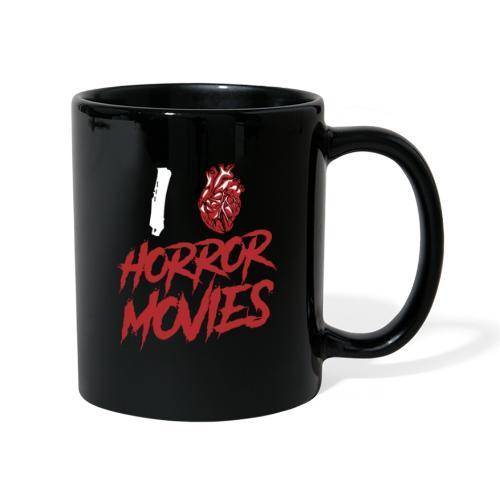 I Love Horror Movies - Tasse einfarbig