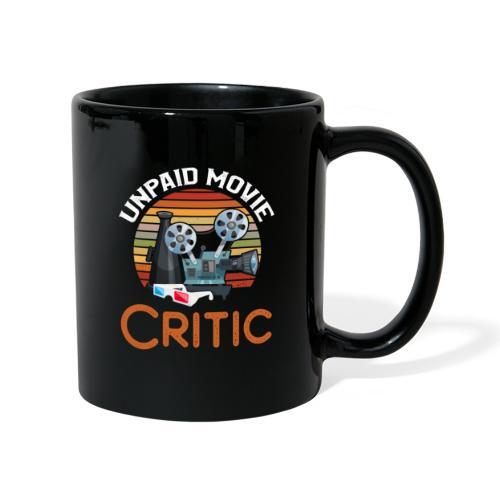 Unpaid Movie Critic - Tasse einfarbig