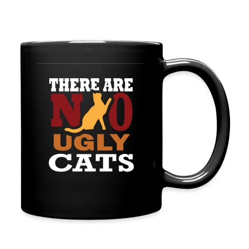 There Are No Ugly Cats - Tasse einfarbig
