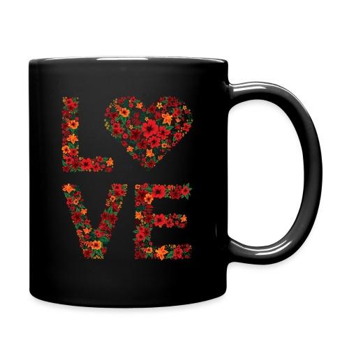 Die wichtigste Botschaft für unsere Welt: LOVE - Tasse einfarbig