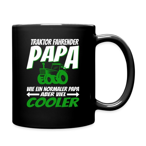 Traktor fahrender Papa wie ein normaler Papa ... - Tasse einfarbig