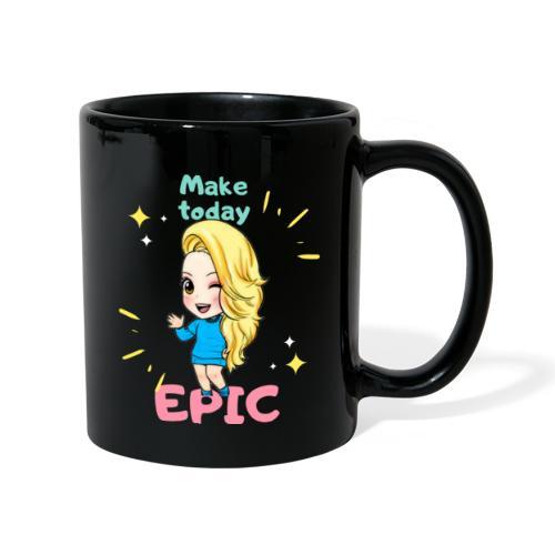 make today epic - Enfärgad mugg