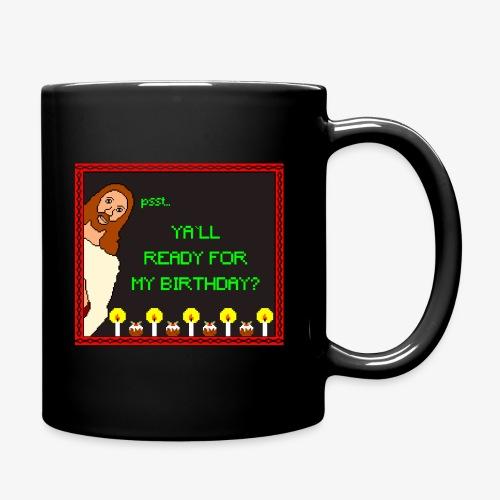 Jesus Geburtstagsparty Ugly Christmas - Tasse einfarbig