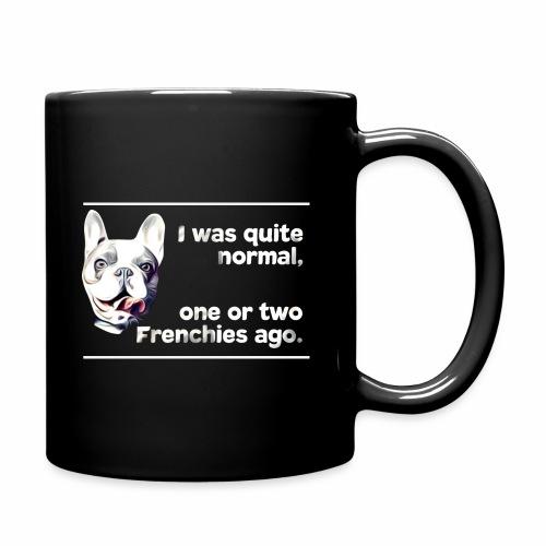 Französische Bulldogge Frenchie french bulldog - Tasse einfarbig
