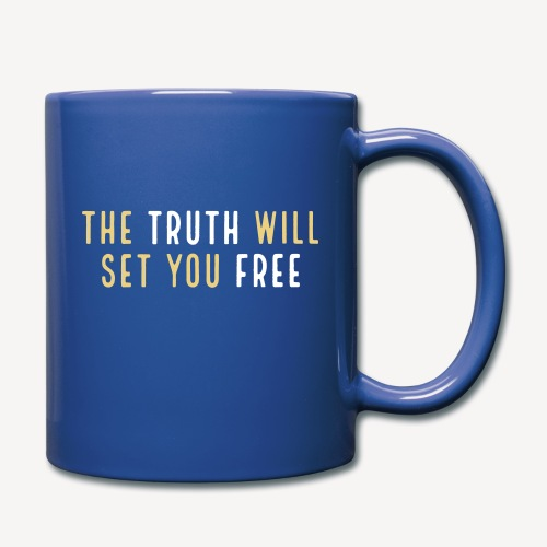 THE TRUTH WILL SET YOU FREE - Full Colour Mug
