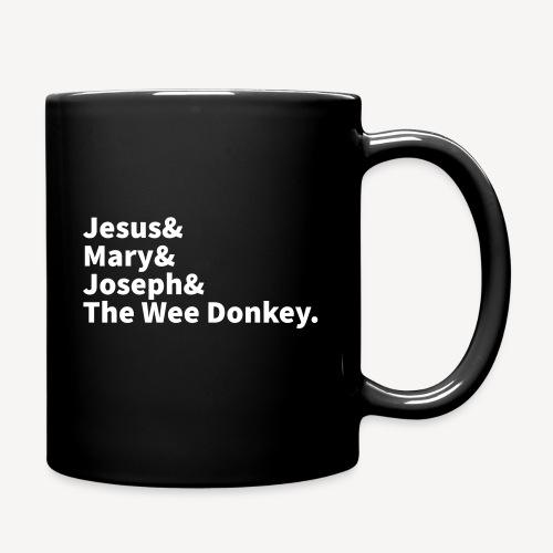 JESUS MARY JOSEPH UND DIE WEE DONKEY - Tasse einfarbig