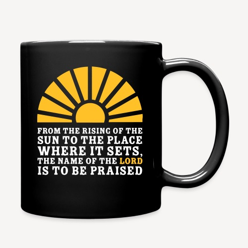 FROM THE RISING OF THE SUN - Full Colour Mug