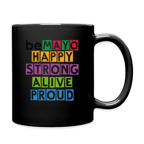 Happy Strong Alive Proud - Full Colour Mug