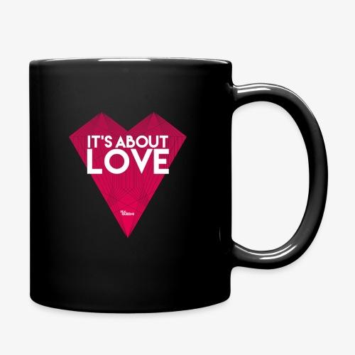 It's about love - Tasse einfarbig