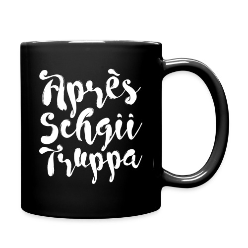 APRÈS-SCHGII TRUPPA - Tasse einfarbig