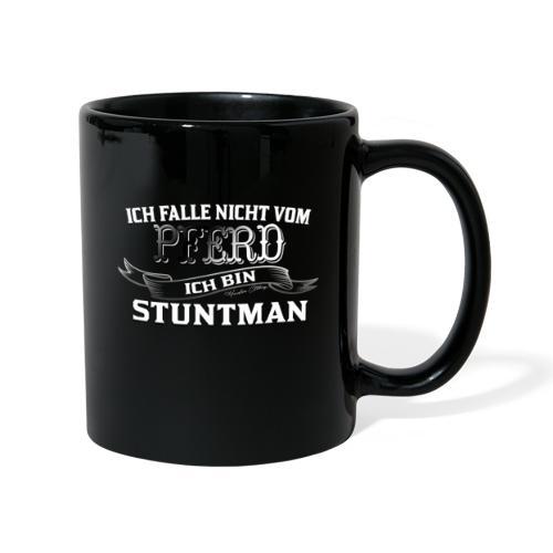 Ich falle nicht vom Pferd ich bin Stuntman Reiten - Tasse einfarbig