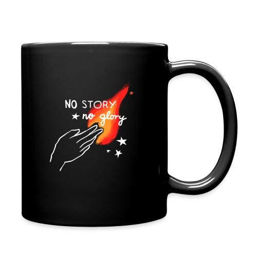 No Story. No Glory. – Flammenhand - Tasse einfarbig