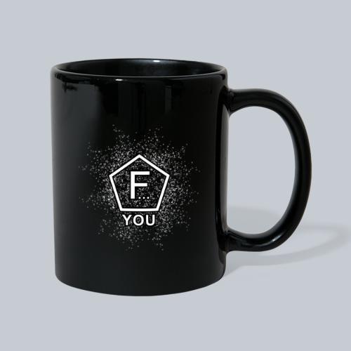 F... YOU - Tasse einfarbig