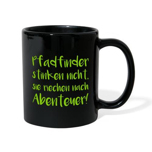 Pfadfinder stinken nicht… - Farbe frei wählbar - Tasse einfarbig