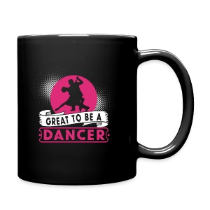 Great to be a Dancer - Tasse einfarbig