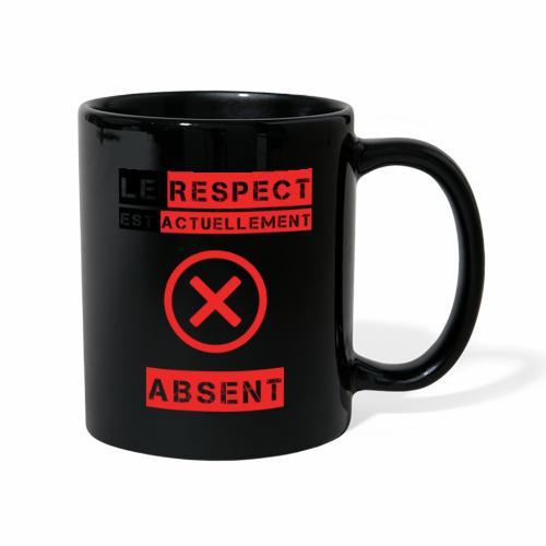 Le respect est actuellement absent - Mug uni