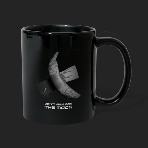 Don't ask for the moon - Mug uni