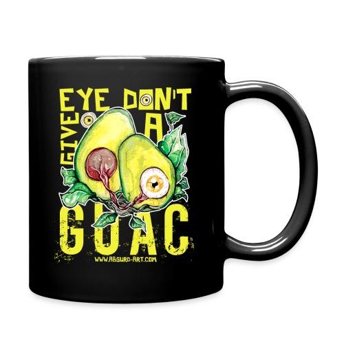 Eye don't give a Guac, von Absurd ART - Tasse einfarbig
