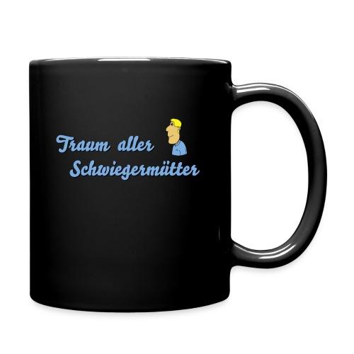 Traum aller Schwiegermütter - Tasse einfarbig