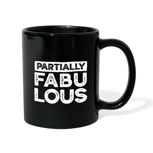 Partially fabulous - Enfärgad mugg