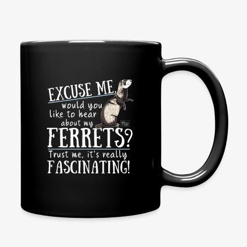 Excuse my Ferrets IV - Yksivärinen muki