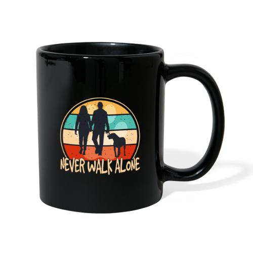 Hundehalter mit Hund Never Walk Alone - Tasse einfarbig