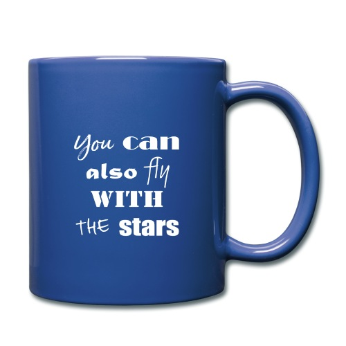 YOU CAN ALSO FLY - Tasse einfarbig