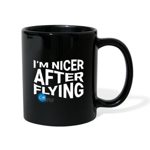 I'm nicer after flying (White) - Full Colour Mug