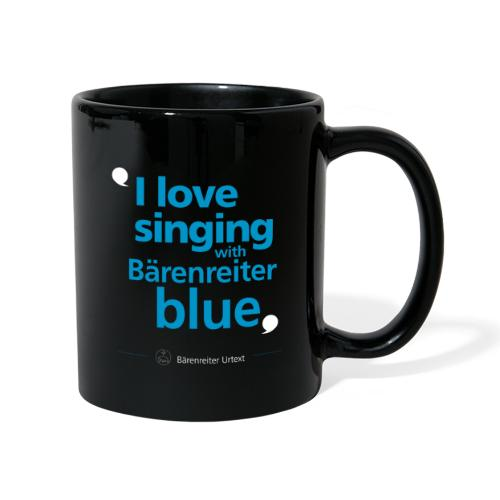 """I love singing with Bärenreiter blue"" - Tasse einfarbig"
