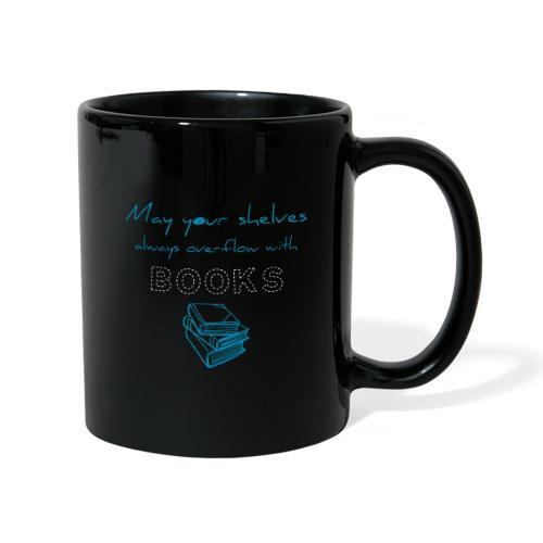 0039 Full bookshelves are a dream   Read - Full Colour Mug