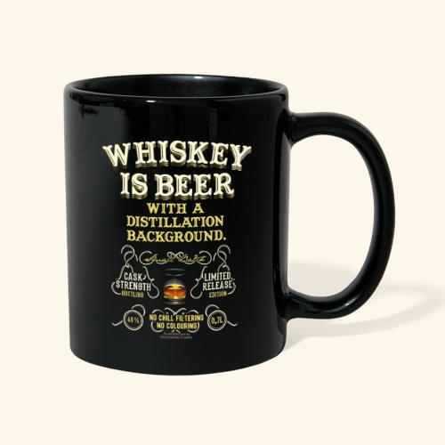 Whiskey Is Beer - Tasse einfarbig