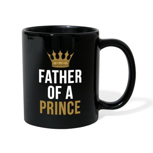 Father of a Prince Vater Sohn Partnerlook - Tasse einfarbig