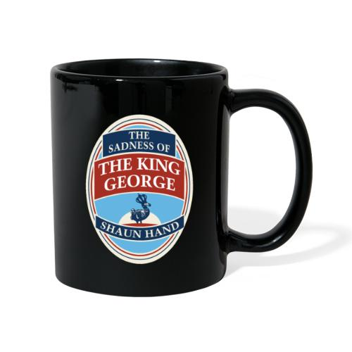 The Sadness of The King George - Full Colour Mug