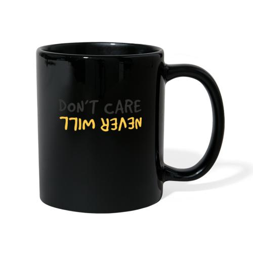 Don't Care, Never Will by Dougsteins - Full Colour Mug