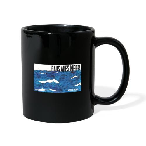 Raus aufs Meer - Tasse einfarbig