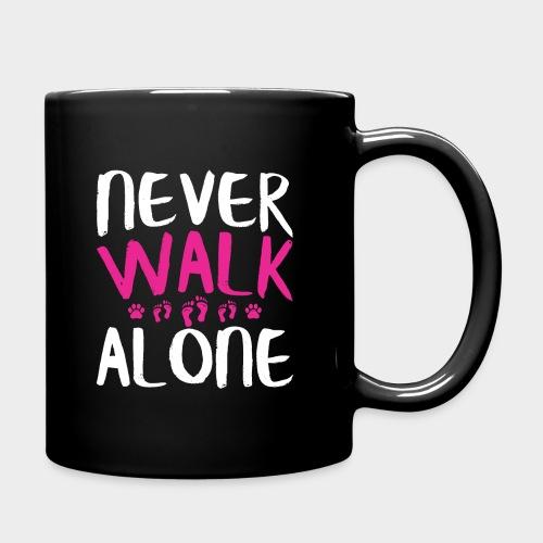 NEVER WALK ALONE   Hunde Sprüche Fußabdruck Pfote - Tasse einfarbig