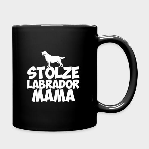 Stolze Labrador Mama Hund Hundeliebe - Tasse einfarbig