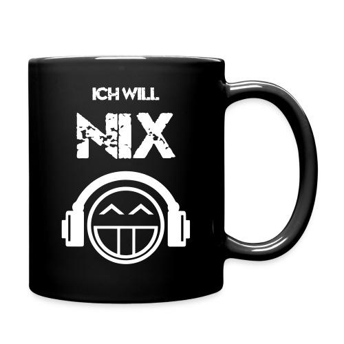 Ich_will_NIX - Tasse einfarbig