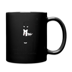 THIS IS NOT A MYTH! - Full Colour Mug
