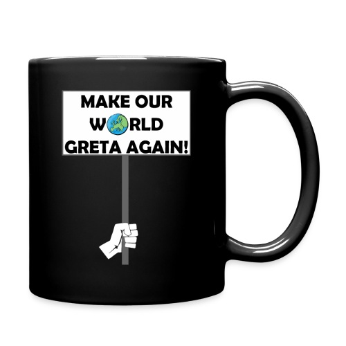 FFF - MAKE OUR WORLD GRETA AGAIN! - Tasse einfarbig