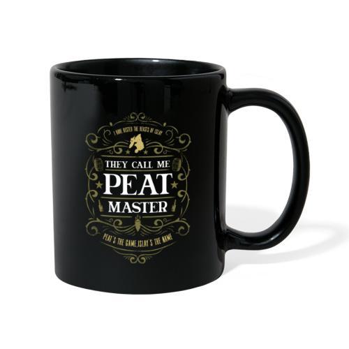 They call me ... Peat Master - Tasse einfarbig